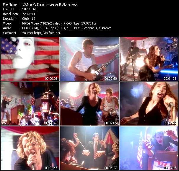 Mary's Danish HQ Videoclip «Leave It Alone»