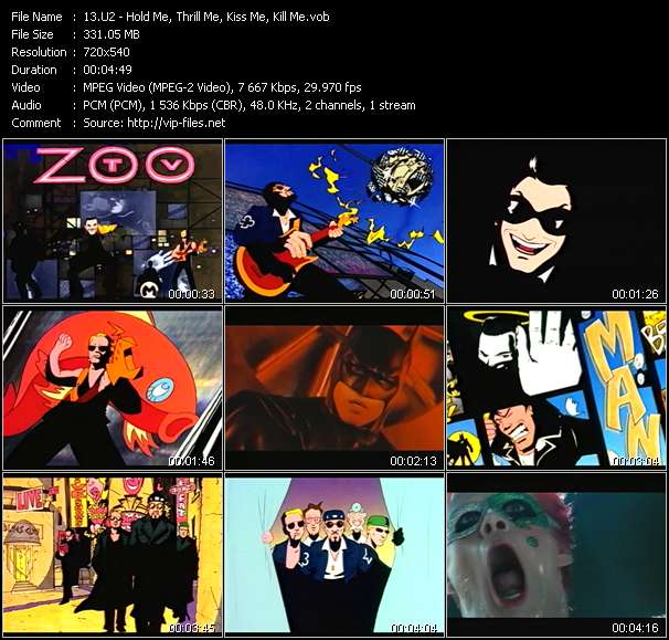U2 video - Hold Me, Thrill Me, Kiss Me, Kill Me