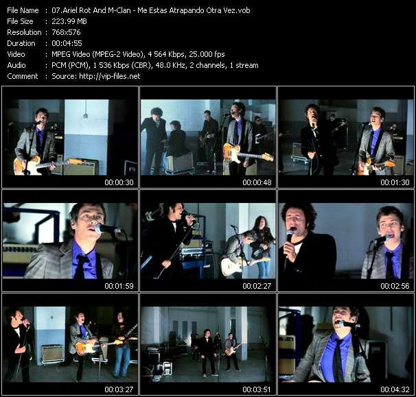 Ariel Rot And M-Clan video - Me Estas Atrapando Otra Vez