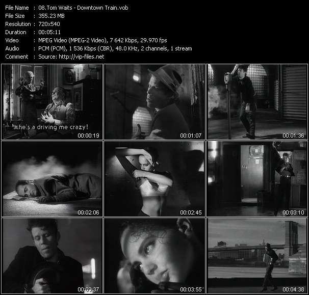 Tom Waits video - Downtown Train