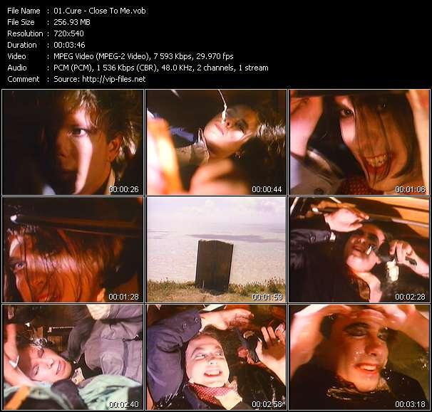 Cure HQ Videoclip «Close To Me»