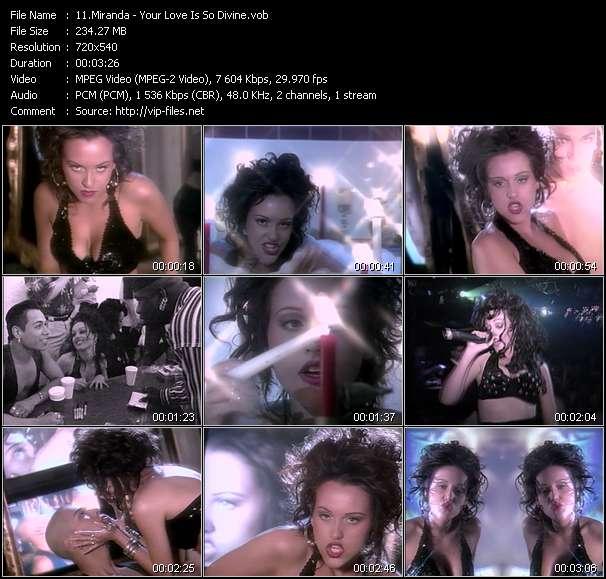 Miranda video - Your Love Is So Divine