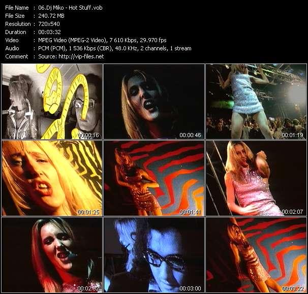 Dj Miko HQ Videoclip «Hot Stuff»
