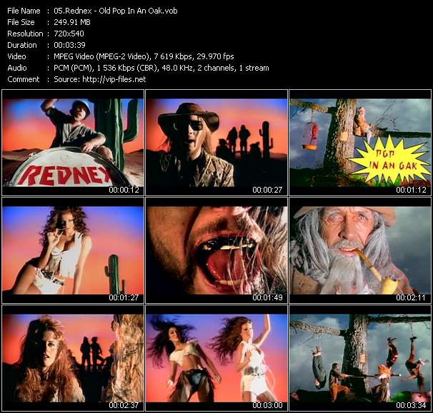 Rednex video - Old Pop In An Oak