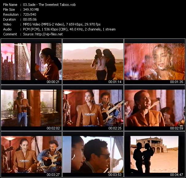 Sade video - The Sweetest Taboo