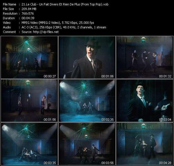 Le Club HQ Videoclip «Un Fait Divers Et Rien De Plus (From Top Pop)»