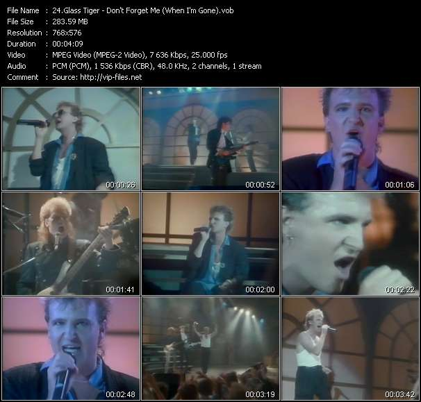 Glass Tiger HQ Videoclip «Don't Forget Me (When I'm Gone)»