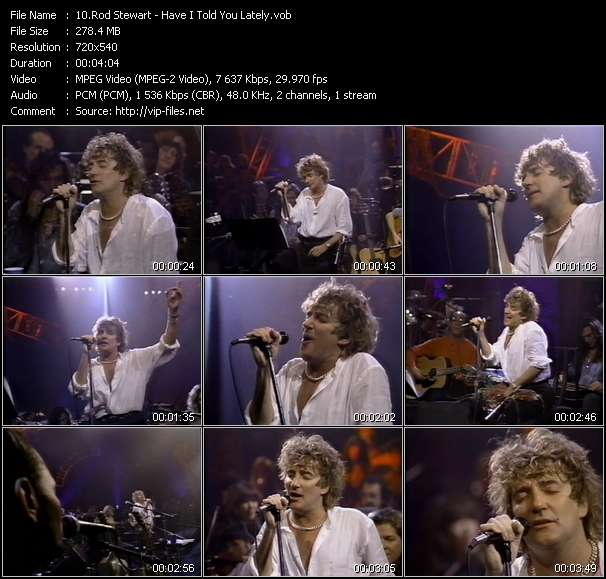 Rod Stewart video - Have I Told You Lately