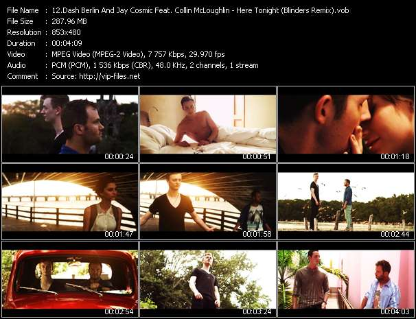 Dash Berlin And Jay Cosmic Feat. Collin McLoughlin HQ Videoclip «Here Tonight (Blinders Remix)»