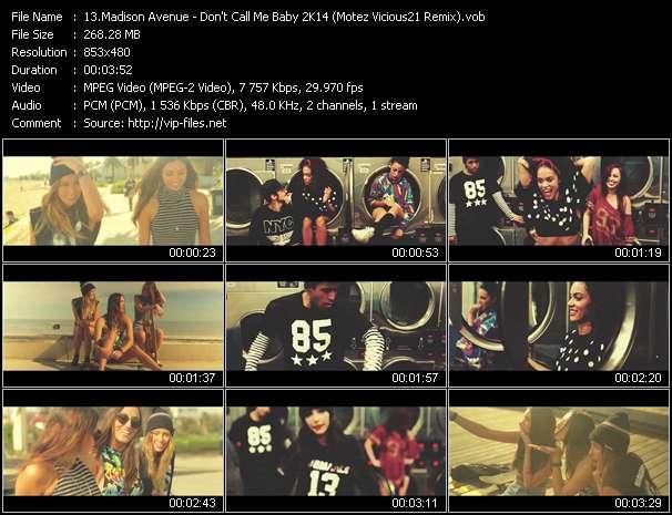 Madison Avenue HQ Videoclip «Don't Call Me Baby 2K14 (Motez Vicious21 Remix)»