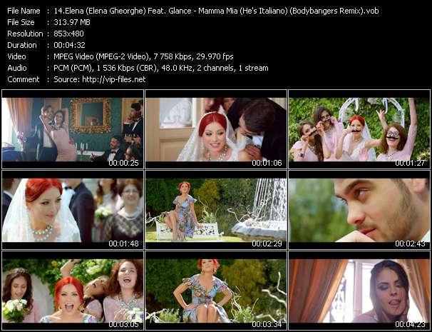 Elena (Elena Gheorghe) Feat. Glance HQ Videoclip «Mamma Mia (He's Italiano) (Bodybangers Remix)»