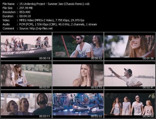 Underdog Project HQ Videoclip «Summer Jam (Chassio Remix)»