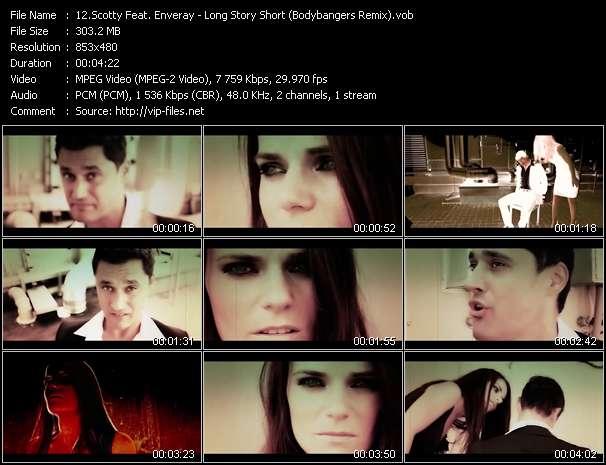 Scotty Feat. Enveray video - Long Story Short (Bodybangers Remix)