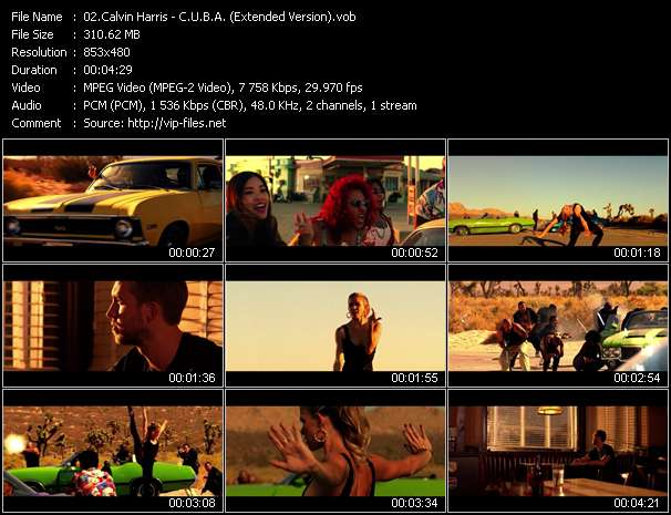 Calvin Harris HQ Videoclip «C.U.B.A. (Extended Version)»