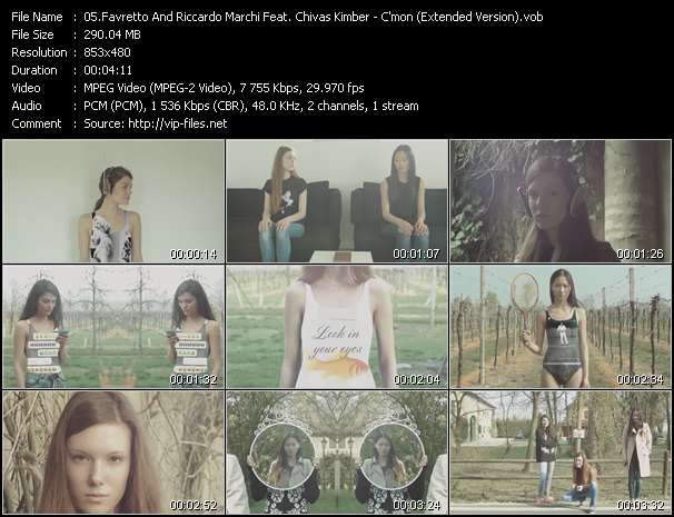 Favretto And Riccardo Marchi Feat. Chivas Kimber video - C'mon (Extended Version)