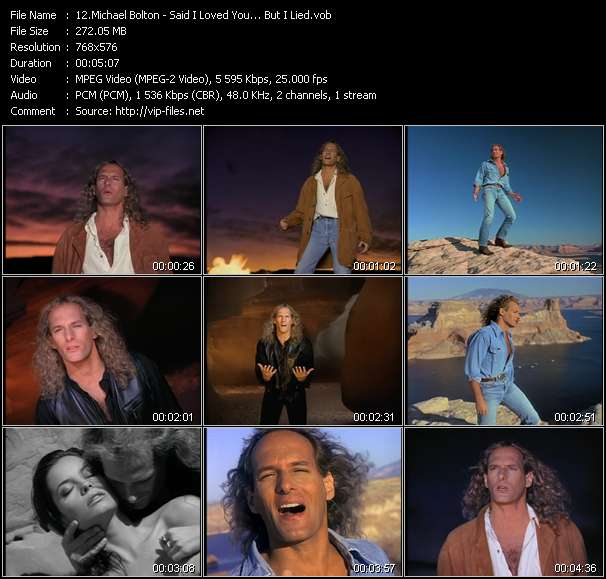 Michael Bolton HQ Videoclip «Said I Loved You... But I Lied»