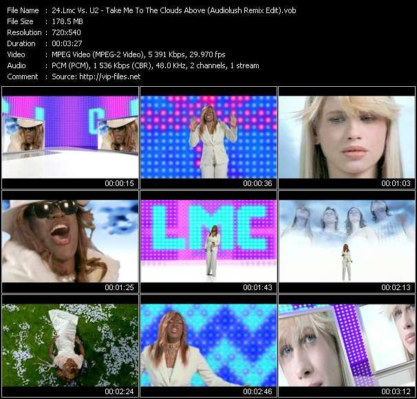 Lmc Vs. U2 HQ Videoclip «Take Me To The Clouds Above (Audiolush Remix Edit)»