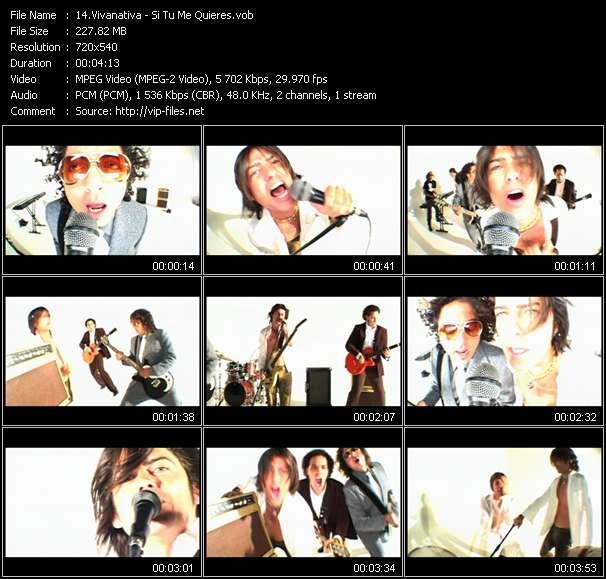 Vivanativa HQ Videoclip «Si Tu Me Quieres»