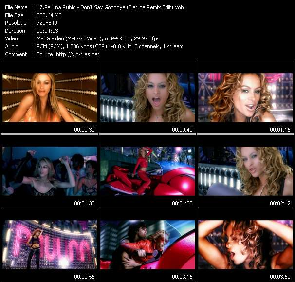 Paulina Rubio HQ Videoclip «Don't Say Goodbye (Flatline Remix Edit)»