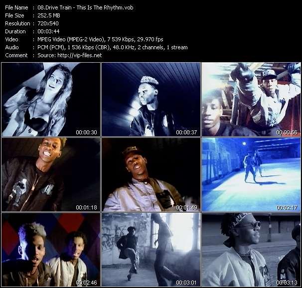 Drive Train HQ Videoclip «This Is The Rhythm»