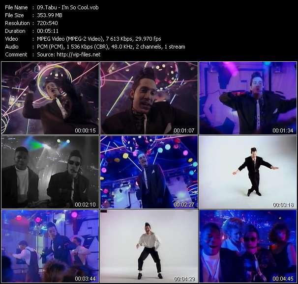 Tabu HQ Videoclip «I'm So Cool»