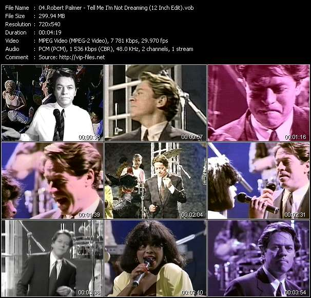 Robert Palmer HQ Videoclip «Tell Me I'm Not Dreaming (12 Inch Edit)»
