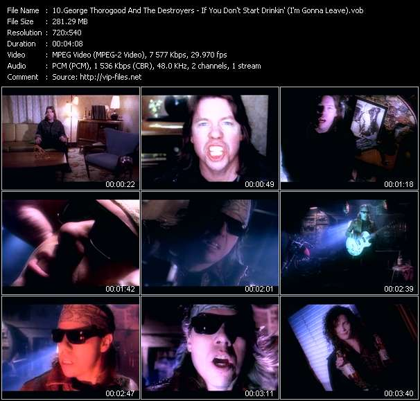 George Thorogood And The Destroyers video - If You Don't Start Drinkin' (I'm Gonna Leave)