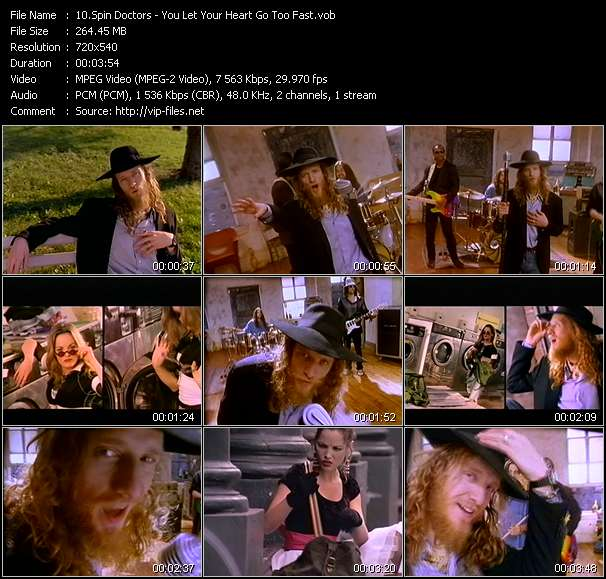 Spin Doctors HQ Videoclip «You Let Your Heart Go Too Fast»