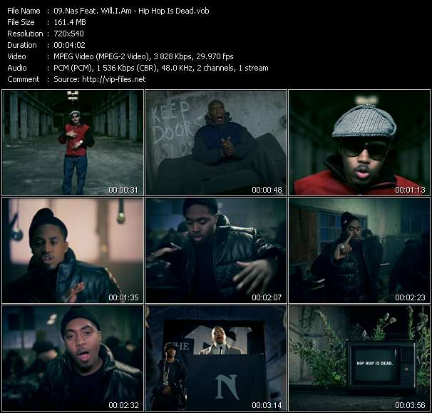 Nas Feat. Will.I.Am HQ Videoclip «Hip Hop Is Dead»