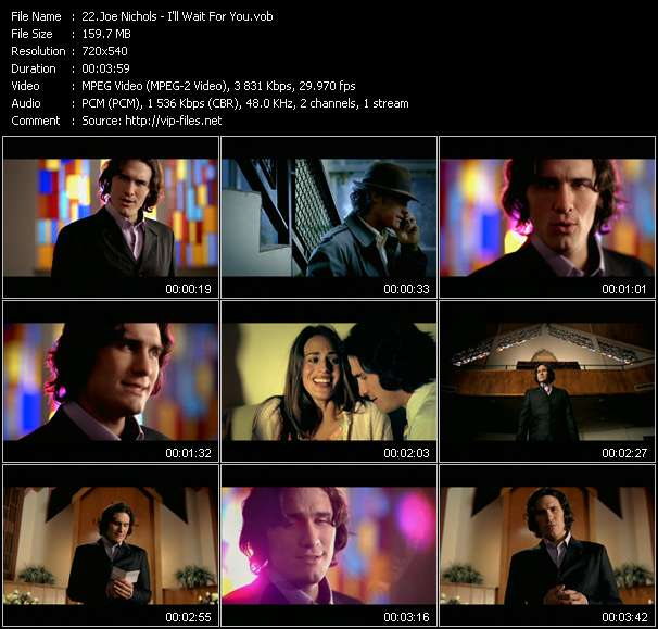 Joe Nichols video - I'll Wait For You