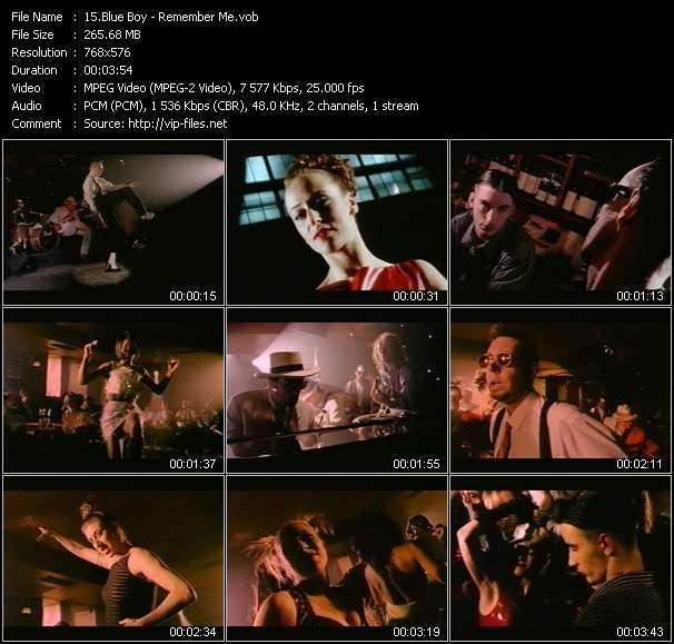 Blue Boy HQ Videoclip «Remember Me»