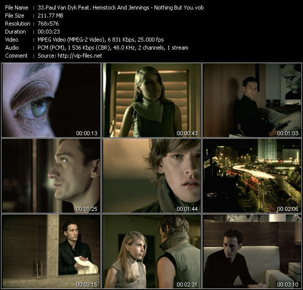 Paul Van Dyk Feat. Hemstock And Jennings HQ Videoclip «Nothing But You»