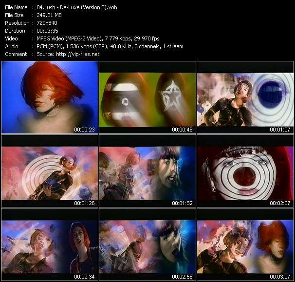Lush HQ Videoclip «De-Luxe (Version 2)»