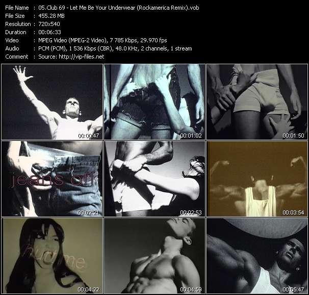 Club 69 HQ Videoclip «Let Me Be Your Underwear (Rockamerica Remix)»