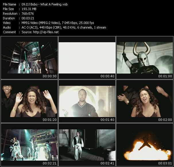 Dj Bobo video - What A Feeling