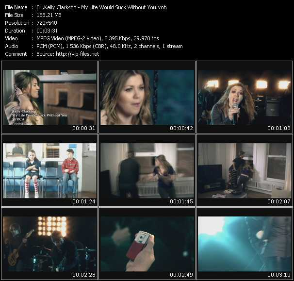 Kelly Clarkson video - My Life Would Suck Without You