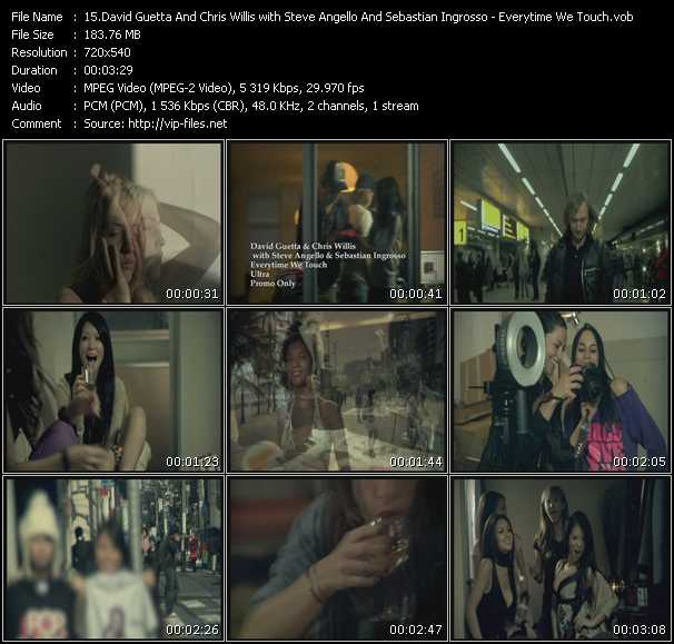 David Guetta And Chris Willis With Steve Angello And Sebastian Ingrosso video - Everytime We Touch