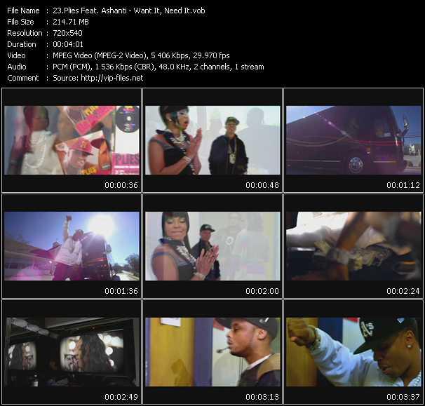 Plies Feat. Ashanti video - Want It, Need It