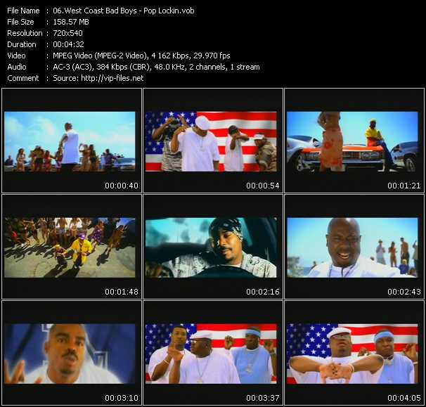 West Coast Bad Boys video - Pop Lockin