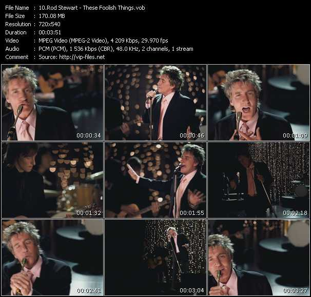 Rod Stewart video - These Foolish Things
