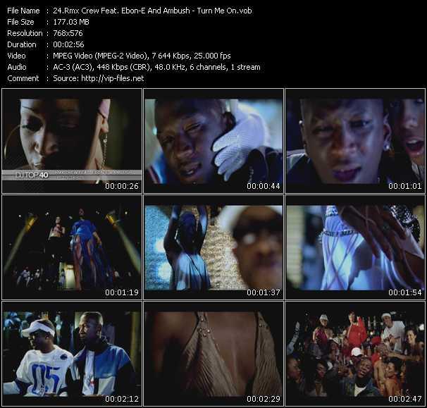 Rmxcrw (Rmx Crew) Feat. Ebon-E And Ambush video - Turn Me On