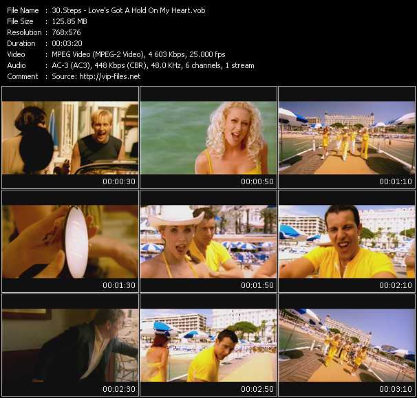 Steps video - Love's Got A Hold On My Heart