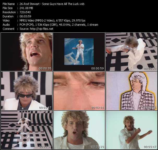 Rod Stewart video - Some Guys Have All The Luck
