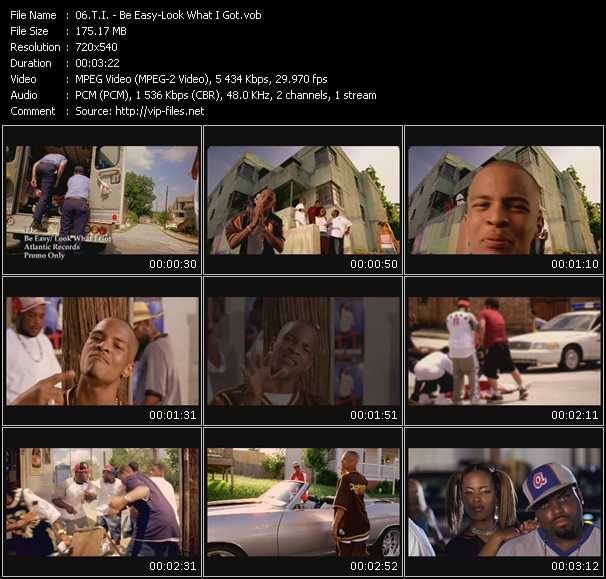 T.I. video - Be Easy-Look What I Got