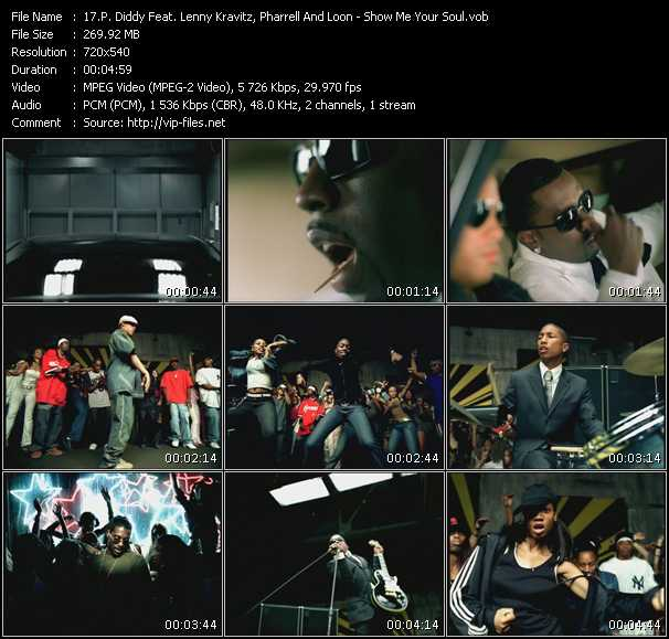 P. Diddy (Puff Daddy) Feat. Lenny Kravitz, Pharrell Williams And Loon video - Show Me Your Soul