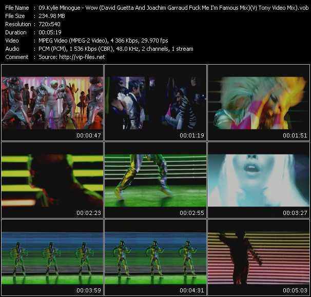 Kylie Minogue video - Wow (David Guetta And Joachim Garraud Fuck Me I'm Famous Mix) (Vj Tony Video Mix)