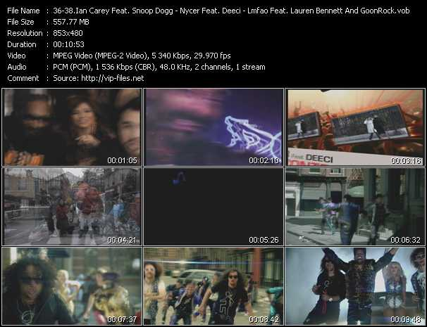 Ian Carey Feat. Snoop Dogg And Bobby Anthony - Nycer Feat. Deeci - Lmfao Feat. Lauren Bennett And GoonRock video - Last Night - Losing Control - Party Rock Anthem