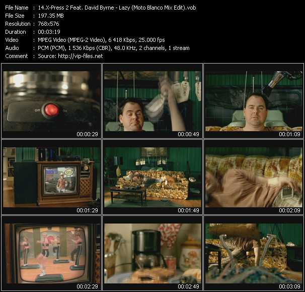X-Press 2 Feat. David Byrne video - Lazy (Moto Blanco Mix Edit)