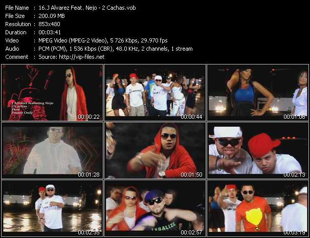 J Alvarez Feat. Nejo video - 2 Cachas
