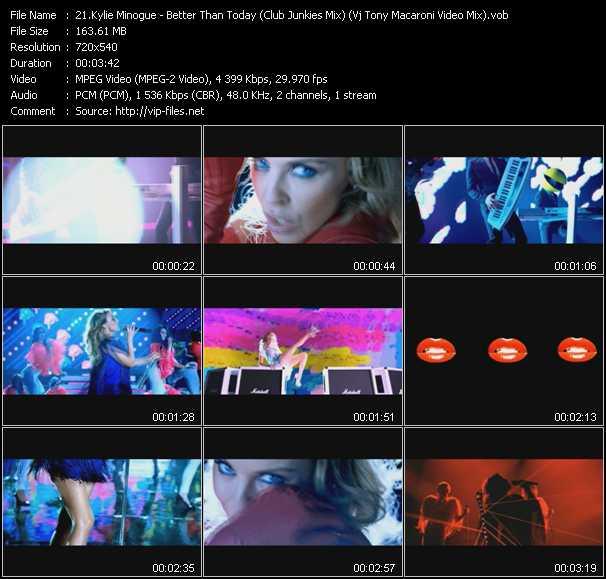 Kylie Minogue video - Better Than Today (Club Junkies Mix) (Vj Tony Macaroni Video Mix)